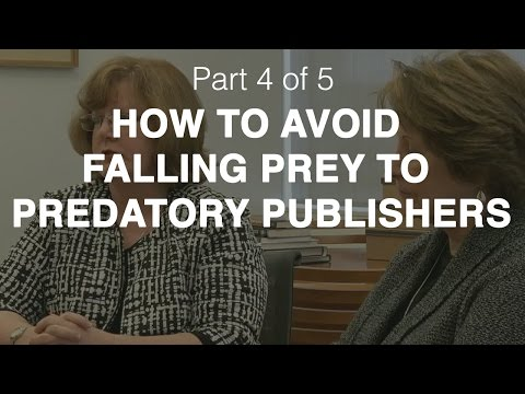 Authors beware: How to avoid falling prey to predatory journals and bogus conferences