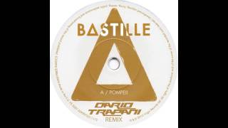 Download Bastille - Pompeii (Dario Trapani Remix) MP3 song and Music Video