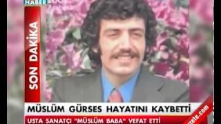 Müslüm Gürses 03.03.2013 Öldü !