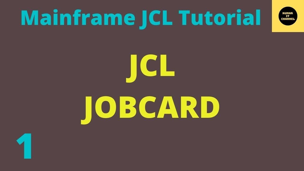 JCL Basics Tutorial JobCard 1