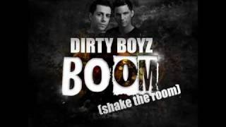 Dirty Boyz - Boom (Shake The Room) (Lorya Remix Edit Preview)