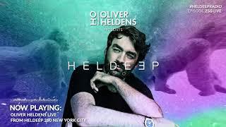 Oliver Heldens - Heldeep Radio #251