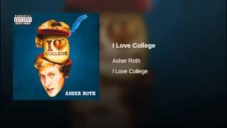 Repeat youtube video I Love College (Explicit)