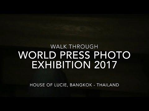 Doo Pharp - ดูภาพ EP. 3: Walkthrough - World Press Photo: Exhibition 2017 - Bangkok, Thailand