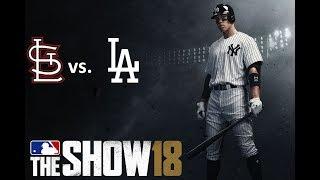 MLB The Show 18: 8/21/2018 - STL vs. LAD **Game 127**