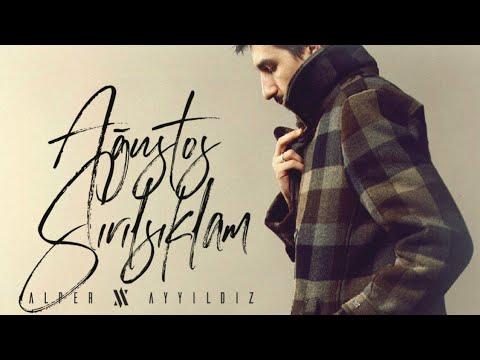 Alper Ayyıldız - Ağustos Sırılsıklam (2013)