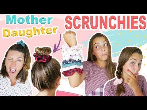 Easy DIY Hair Scrunchies | FUN Mother Daughter Activity | No-sew