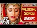 Bollywood Wedding Songs Jukebox - Non Stop Hindi Shaadi Songs - Romantic Love Songs video