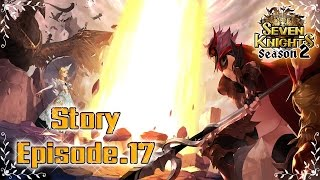 Seven Knights : เนื้อเรื่อง Story Ep.17 [การกลับมาของจอมราชันย์]【ซับไทย】