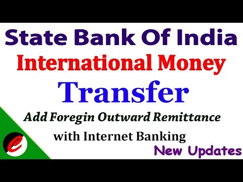 SBI = Inter National Money Transfer | Add Foreign Account | Add Outward Remittance | With Internet