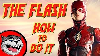 The Flash movie (2018) - How to do it!