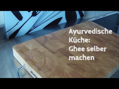 Ghee selber machen - Ayurvedische Küche - Rezept Ghee ...