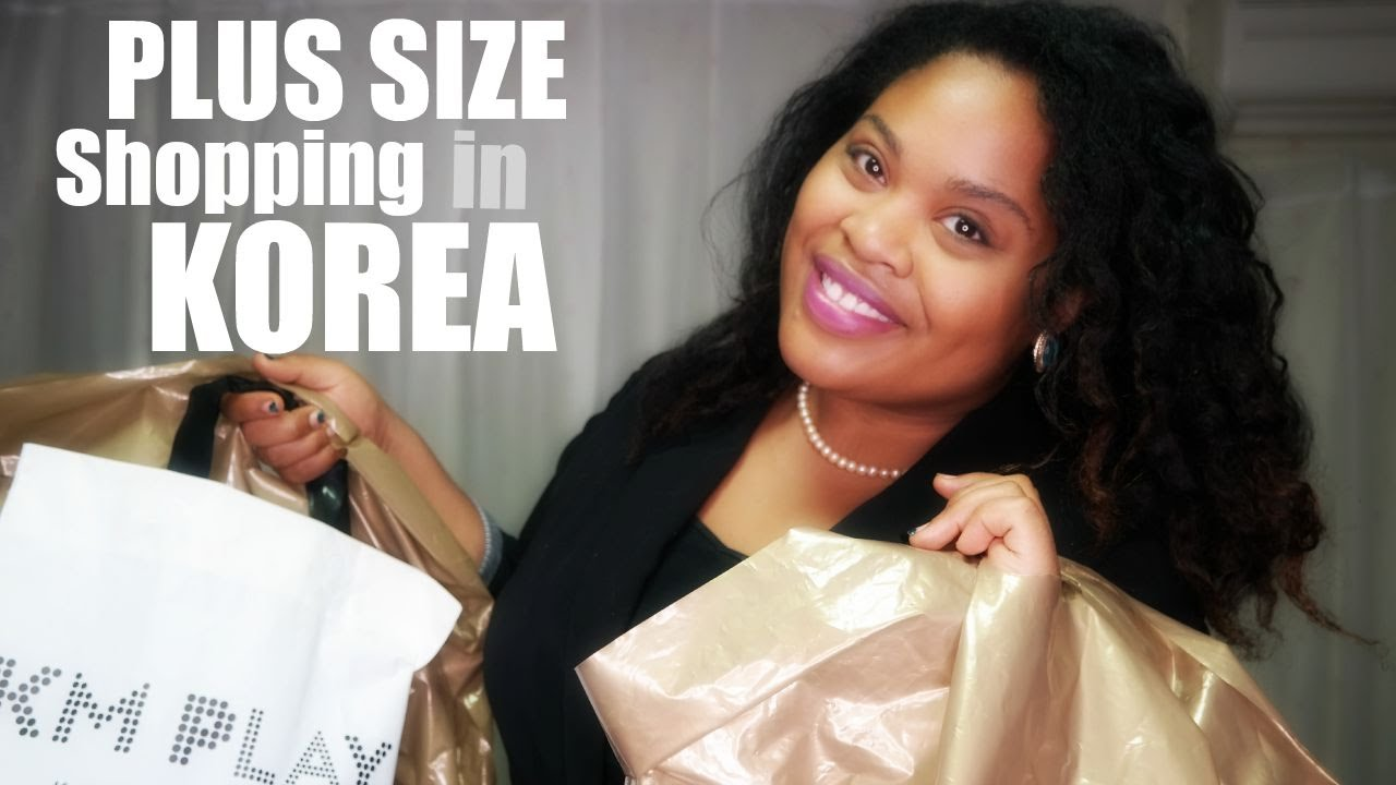 Plus Size Shopping In Korea: Where to Shop in Seoul! - YouTube