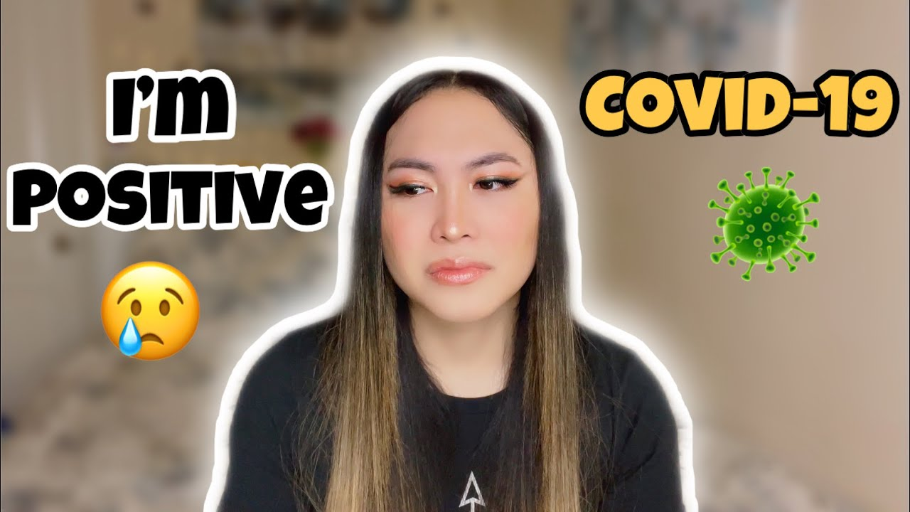 I Tested Positive for Covid-19 | Sofhia Flores