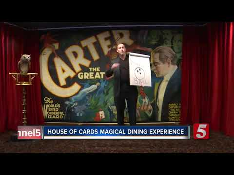 House Of Cards, A Magical Dining Experience, Now Open In Nashville