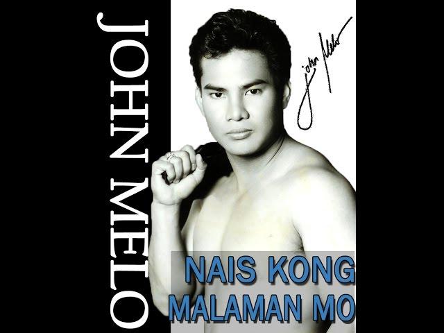Nais Kong Malaman Mo Singer John Melo