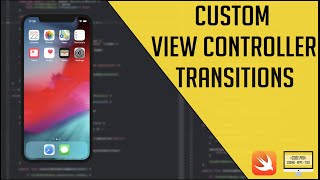 Custom View Controller Transitions