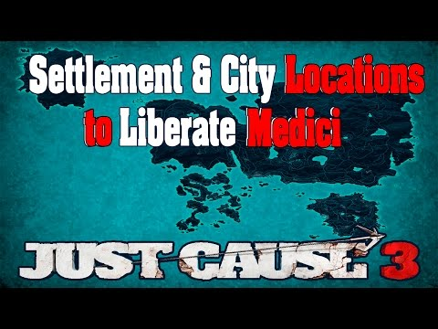 Just Cause 3: Where to Find Every Settlement to Liberate Medici