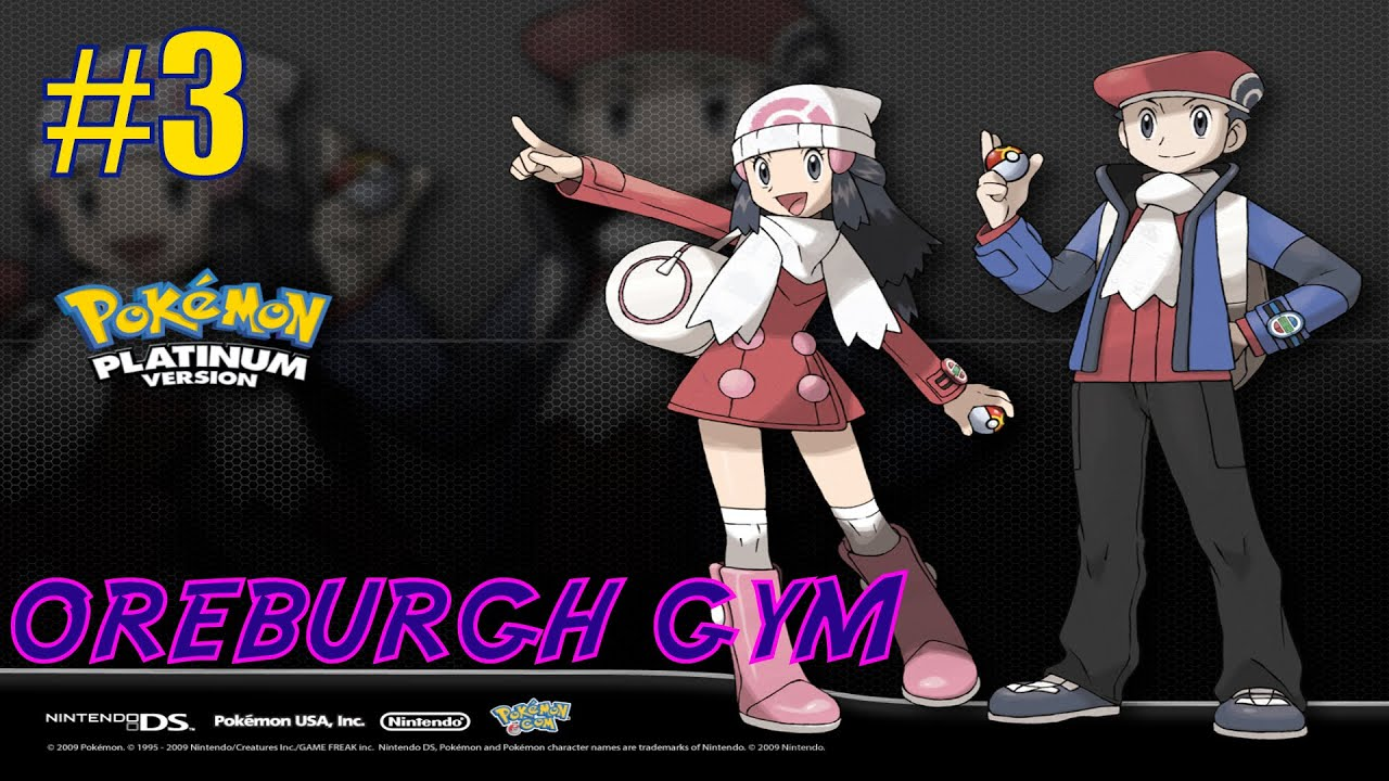 OREBURGH GYM!! | Pokemon Platinum Playthrough S:2 #3