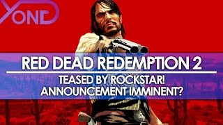 Red Dead Redemption 2/Red Dead 3 Teased by Rockstar! Announcement Imminent?