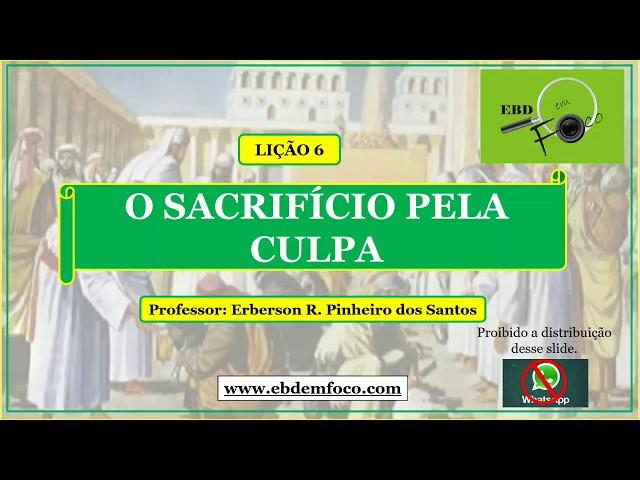 LIÇÃO 6 - A OFERTA PELA CULPA