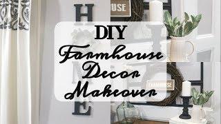 DIY FARMHOUSE DECOR MAKEOVER | HOME DECORATING IDEAS 2019