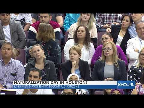 NATURALIZATION DAY IN HOUSTON! 2,123 men and women to become U.S. citizens