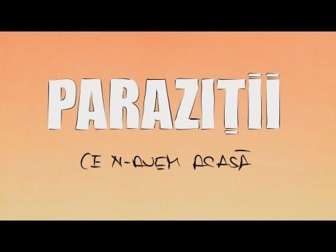 Parazitii - Ce