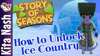 Story of Seasons Tutorial: HOW TO UNLOCK ICE COUNTRY |Harvest Moon Tips and Tricks [3DS]