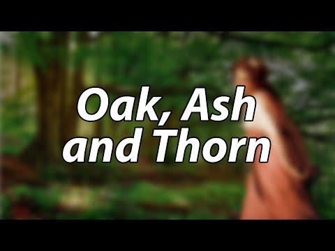 English Folk Song - Oak, Ash and Thorn