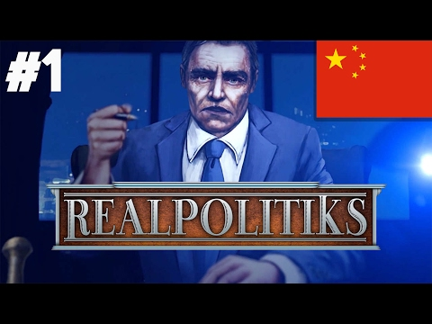 Realpolitiks China! - PART #1 - Political Strategy Simulation Game