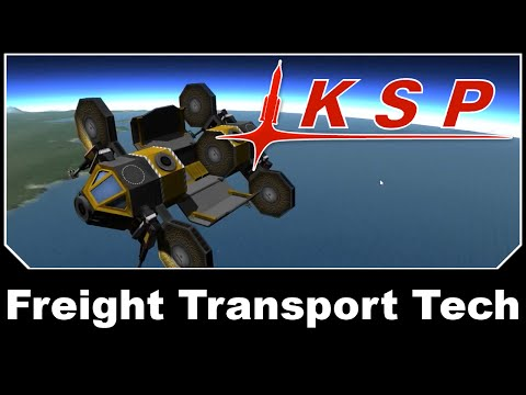 KSP Mods - Freight Transportation Technologies
