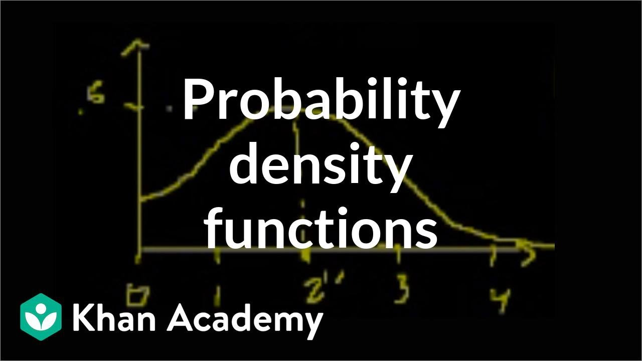Probability density functions (video) | Khan Academy