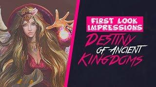 Destiny of Ancient Kingdoms - First Look Impressions ~(0x0~)