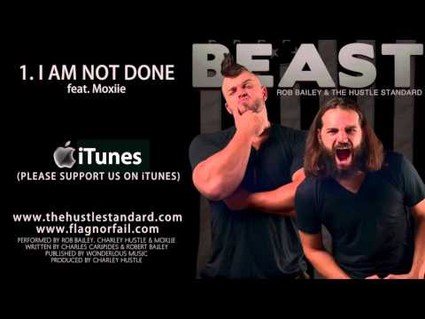 I AM NOT DONE by Rob Bailey & The Hustle Standard feat. Moxiie