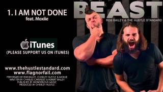 I AM NOT DONE by Rob Bailey & The Hustle Standard feat. Moxiie thumbnail