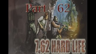 Let's Play 7.62 Hard Life - Part 62 Counter-sniper