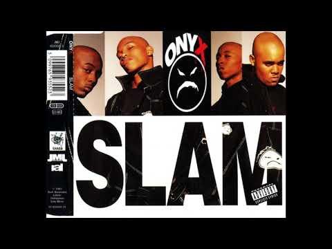 Onyx  Slam  1993
