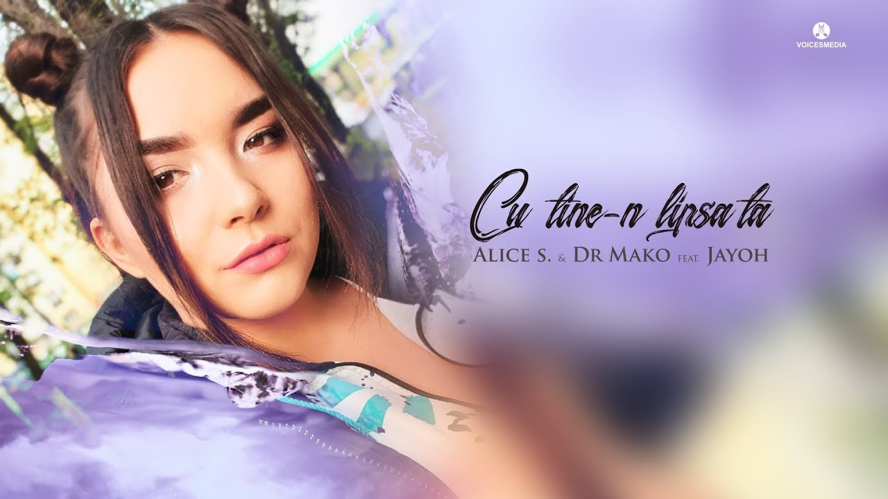 Alice S. & Dr Mako feat. Jayoh - Cu tine-n lipsa ta | Official Video