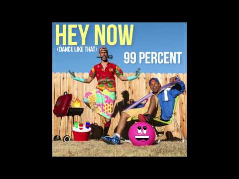 99 Percent - Does Ya Mama Know? (Dance Like That) #HEYNOW