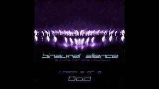 Binaural Silence - God (FREE DOWNLOAD)