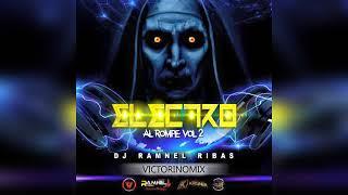 ELECTRO AL ROMPE VOL. 2 🔥 DJ RAMNEL RIBAS | 2019