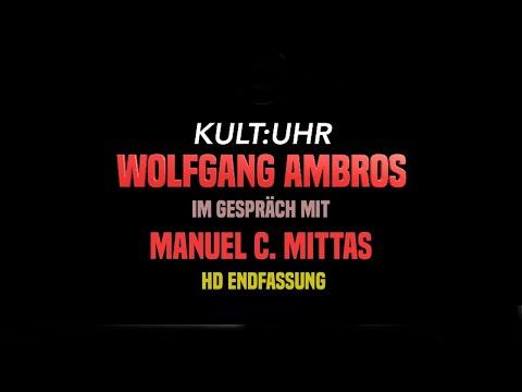 Kult:Uhr Spezial und After Talk: Im Gespräch mit WOLFGANG AMBROS ++ HD Version