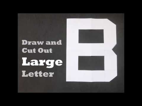 How to Cut Out Large Letter B   YouTube