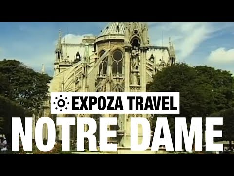 Notre Dame (France) Vacation Travel Video Guide