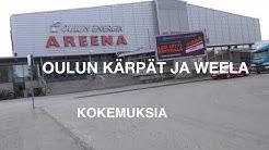 Oulun kärppien kokemuksia Weelasta