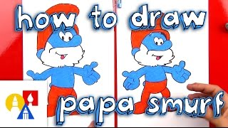 How To Draw Papa Smurf