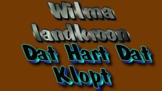 Wilma Landkroon - dat hart wat klopt (2003)