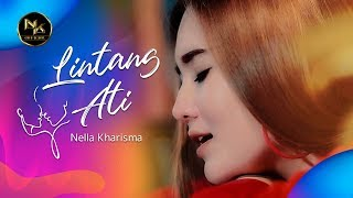 Download lagu Nella Kharisma - Lintang Ati [OFFICIAL]