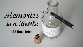 DIY Memories in a Bottle | Cork USB Flash Drive | Anniversary Gift Idea